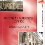 DUILIU ZAMFIRESCU – DIPTIC. BIBLIOGRAFIE